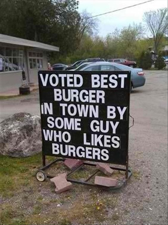 Sign about having the best burgers
